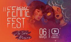 II Femmefest promove o protagonismo feminino em edição virtual